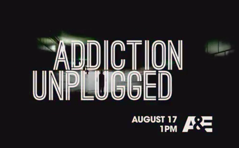 "Bella Monte Recovery on A&E ""Addiction Unplugged"""